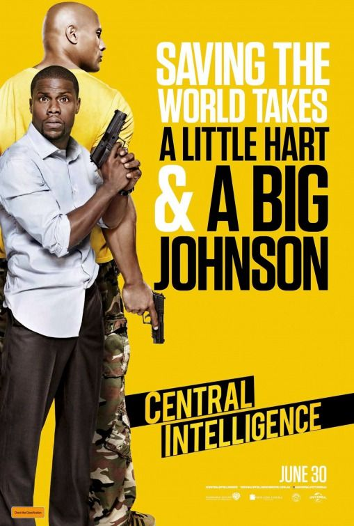 """Central Intelligence (2016) tagline: """"Saving the world takes a little Hart and a big Johnson"""" directed by: Rawson Marshall Thurber starring: Dwayne Johnson, Kevin Hart, Ed Helms, Aaron Paul"""