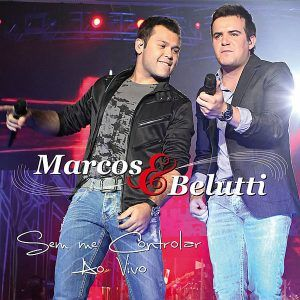 Marcos & Belutti  Nova Namorada