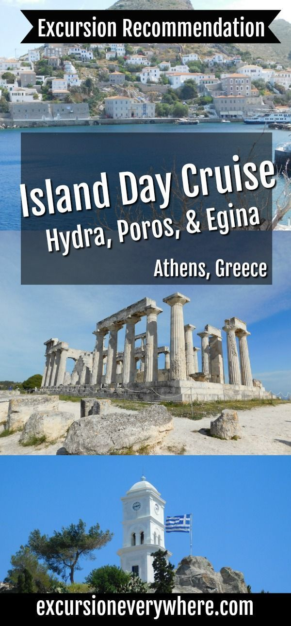 "A Traveler Blogger's Excursion Recommendation for ""Hydra, Poros and Egina Day Cruise from Athens"", to spend an entire day cruising to 3 lovely Greek islands, including lunch and an optional tour to the Temple of Aphaia. www.excursioneverywhere.com"