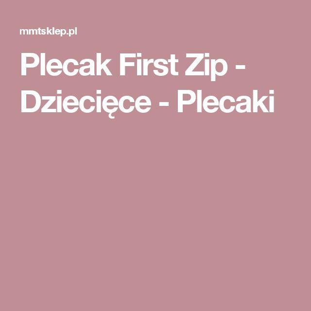 Plecak First Zip - Dziecięce - Plecaki
