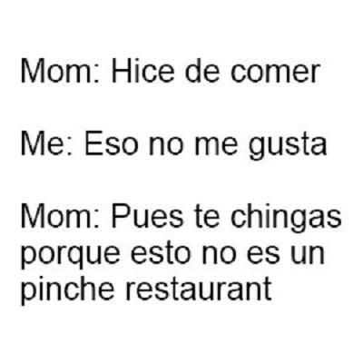 Moms Be Like #9271 - Mexican Problems