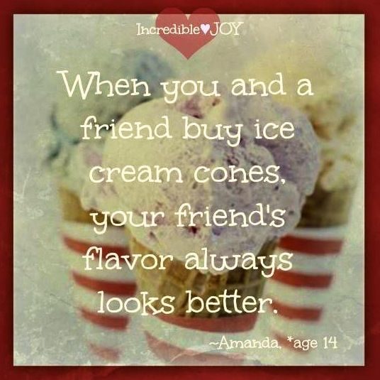 Ice Cream Quote Via Wwwfacebookcomincrediblejoy Nelwas Gelato