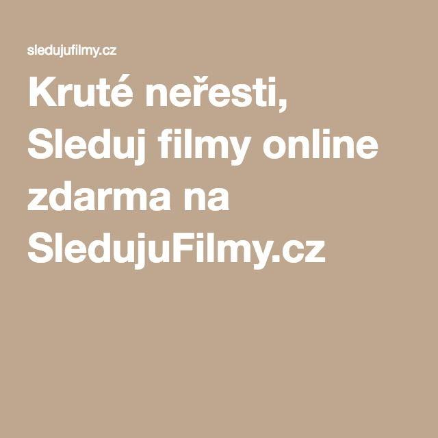 Kruté neřesti, Sleduj filmy online zdarma na SledujuFilmy.cz