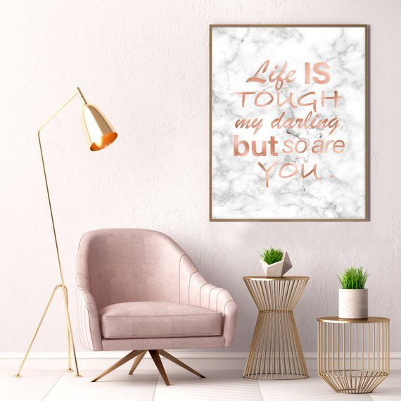 Life Is Tough My Darling Rose Gold Decor Rose Gold Etsy Gold Wall Art Rose Gold Decor Wall Prints