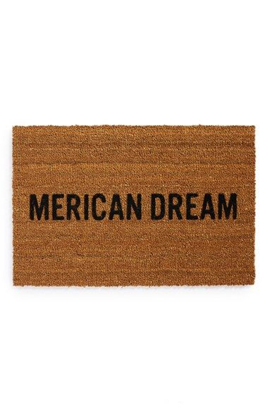 Oh, love this.: Dream Doormat, Design Merican, Dreams, Gift Ideas, By Mats, College, Graduation Gifts, Merican Dream, Products