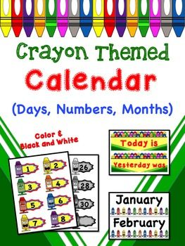 Crayon Themed Calendar Posters  These lively and exciting posters are an excellent addition to any crayon themed classroom.   (39 pages)This pack includes:  - Calendar Title Poster  - Months Title Poster  - Months (January  December)  - Day Cutouts (1-31)  - Days of the Week (Sunday  Saturday)  - Tomorrow will be  - Today is  - Yesterday was Everything is also available in BLACK AND WHITE so that you can print on colored paper and save ink!