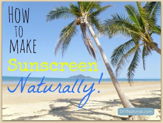 How to Make Sunscreen
