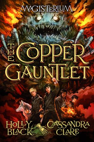 Book Review: The Copper Gauntlet by Holly Black and Cassandra Clare - Overall, I thought this was a great book. There was plenty of action and the book was fast paced. The mystery about who stole the gauntlet, what they planned to do with it, and how Callum fit into it all kept me on my toes and made me want to keep reading it. Genres: Adventure, Fantasy, Magic, Middle Grade - 5 Stars - Click through to read the full review!