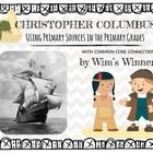 Christopher Columbus Unit with Primary Grades + a Columbus Craftivity! Students will learn about the actual history of Columbus through primary sources!