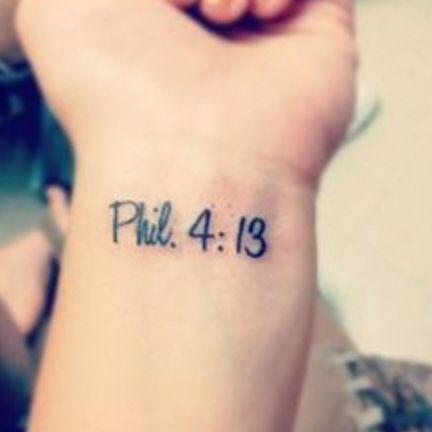 Phil. 4:13 first tat!!