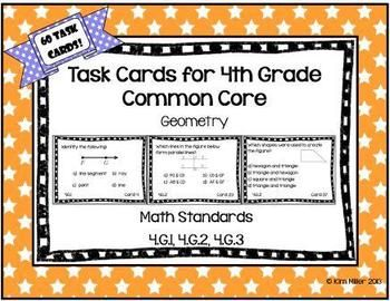 60 Task Cards for 4th Grade Common Core - Geometry  All standards included!  4.G.1, 4.G.2, 4.G.3  Student recording sheets & answer sheets included. By: Kim Miller http://www.teacherspayteachers.com/Product/Task-Cards-for-4th-Grade-Common-Core-Geometry-767707