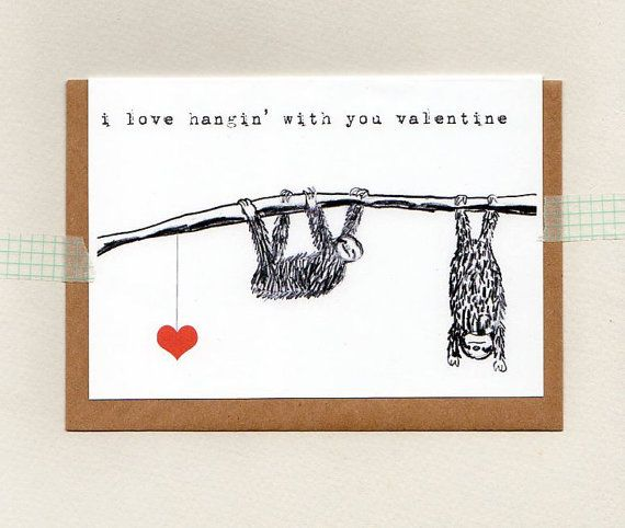 i love hangin' with you valentine . card . sloth by ThePaisleyFive
