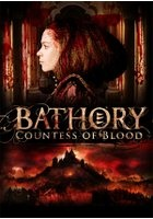Bathory - The Countess of Blood