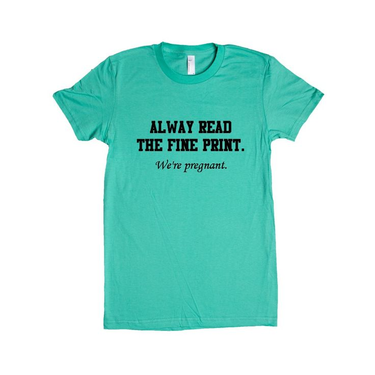 Always Read The Fine Print We're Pregnant Mom Dad Mother Father Children Parents Parenting Love Family SGAL1 Women's Shirt