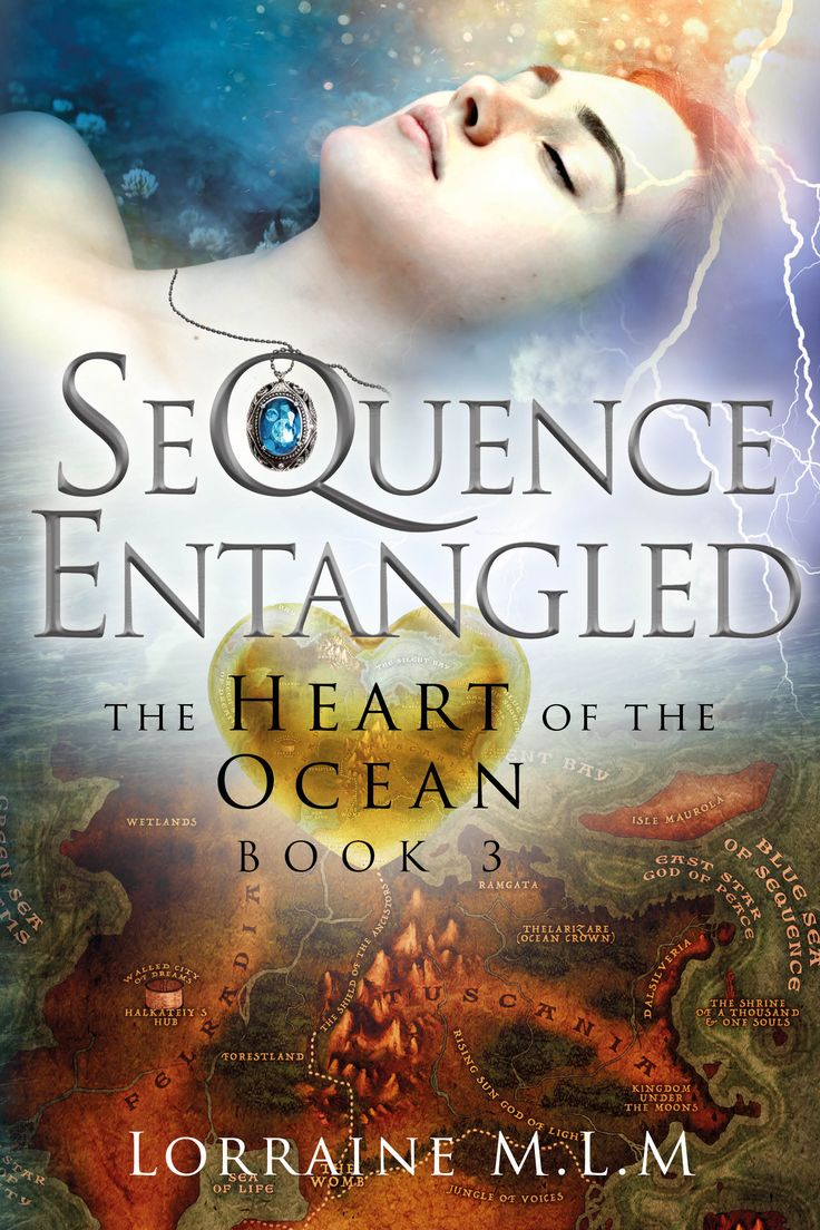 SeQuence Entangled (The Heart of the Ocean #3) by Lorraine M.L.M.