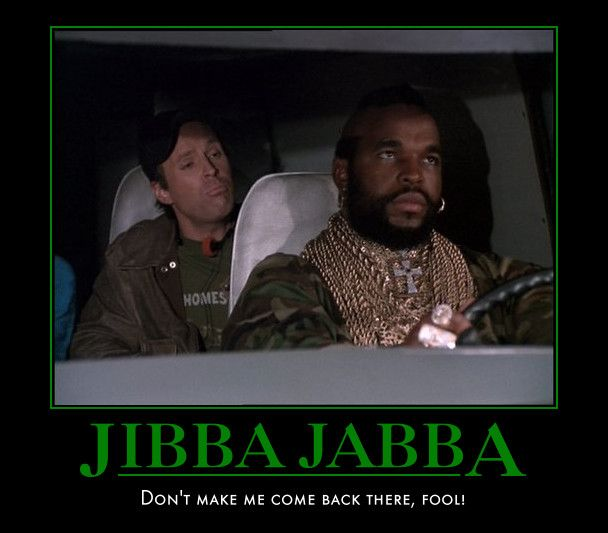 Ba Quote: Howling Mad Murdoch & B.A. (Mr T) - The A Team