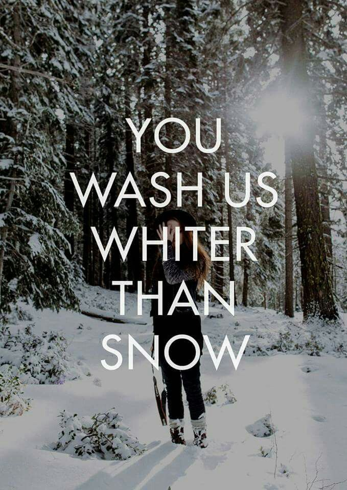 You wash us...
