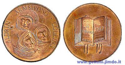 Gregorio Sciltian - Medaglia per lo sbarco sulla luna (Rizzoli 1969)
