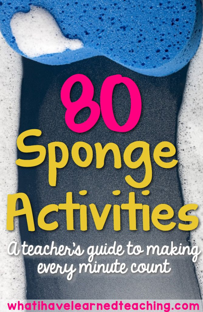 80 Sponge Activities • What I Have Learned A teacher's guide to making every moment count!  Activities that take 5-15 minutes, create community, promote collaboration, and infuse academics and fun. Classroom Management | Elementary Education | Classroom Optimization | Organized Classroom | Teacher Organization | Organized Teacher | Classroom Tips