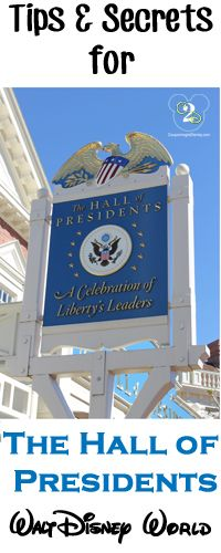 Tips and Secrets for The Hall of Presidents in Magic Kingdom. Pin now if you are planning a Walt Disney World trip.