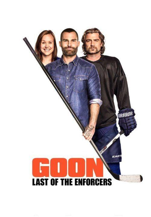 Watch Goon: Last of the Enforcers (2017) Full Movie HD Free Download
