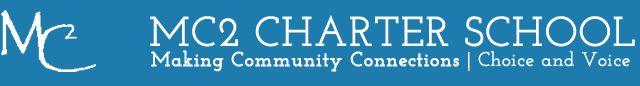 MC2 School   Making Community Connections Charter School