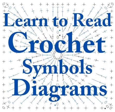 Learn to do crochet from Crochet Symbols Diagrams