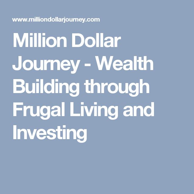 Million Dollar Journey - Wealth Building through Frugal Living and Investing