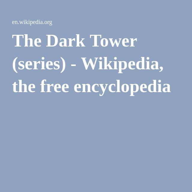 The Dark Tower (series) - Wikipedia, the free encyclopedia