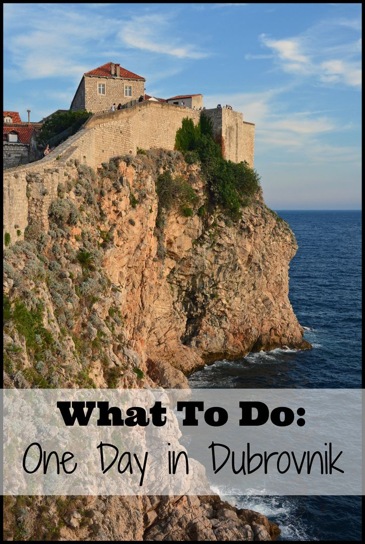 What to do if you only had one day in Dubrovnik, Croatia.