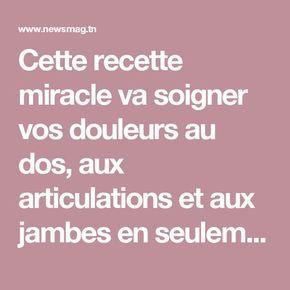 Cette recette miracle va soigner vos douleurs au dos, aux articulations et aux jambes en seulement 7 jours   NewsMAG