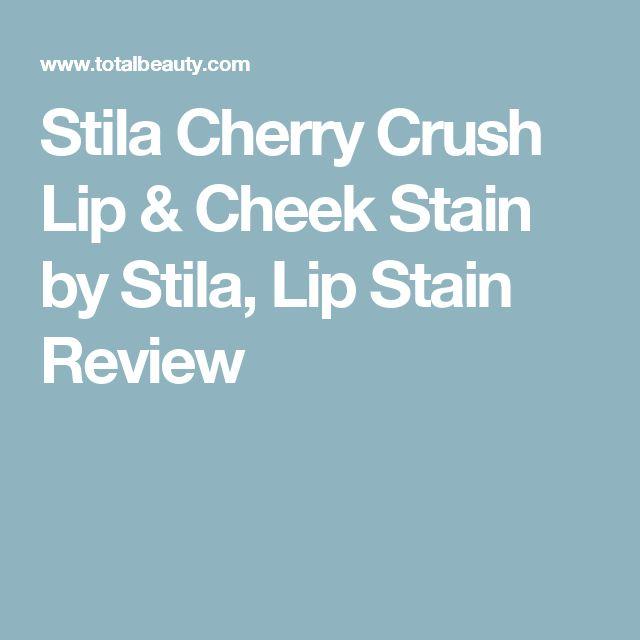 Stila Cherry Crush Lip & Cheek Stain by Stila, Lip Stain Review