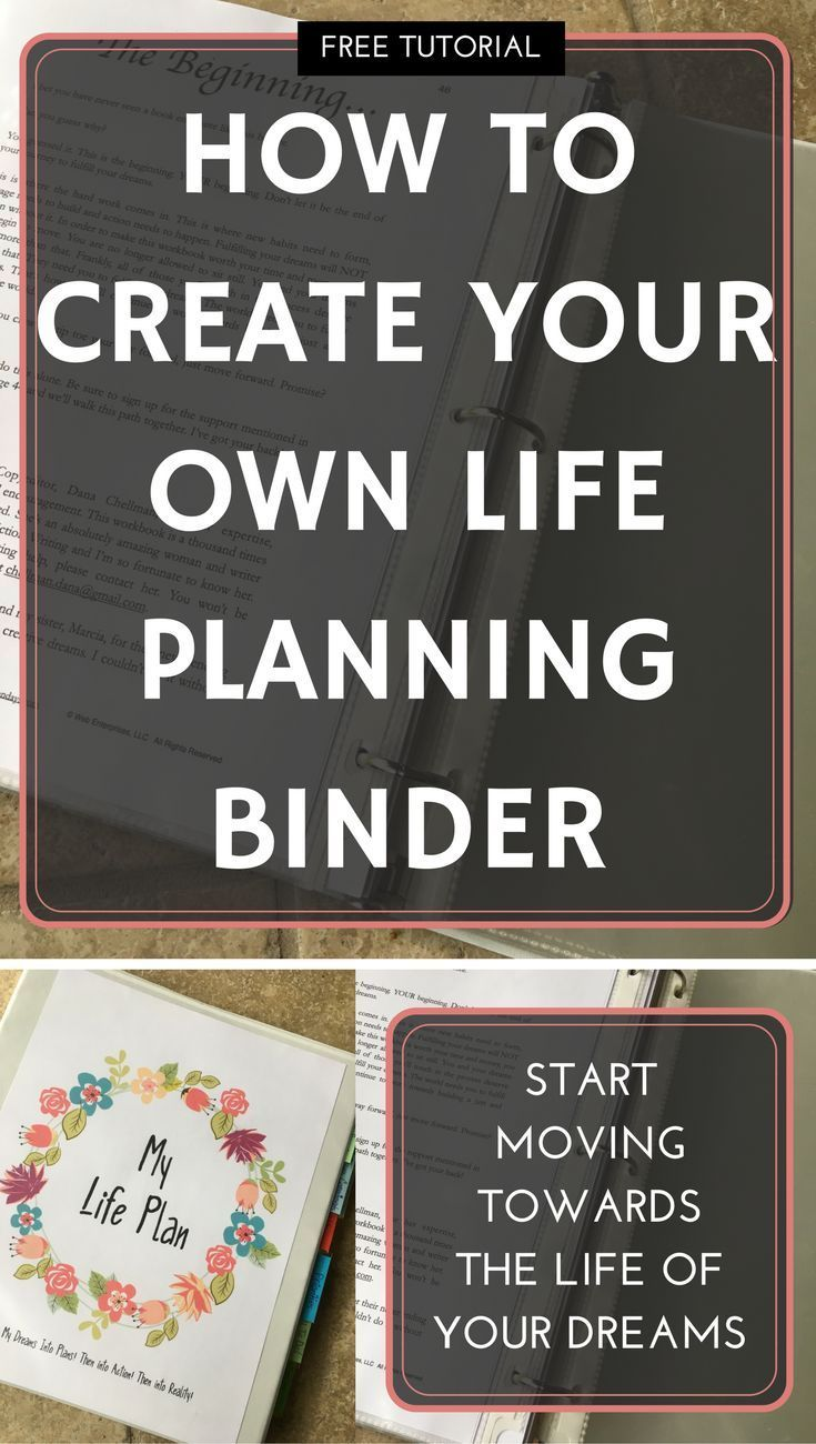 How To Create A Life Planning Binder – Motivation