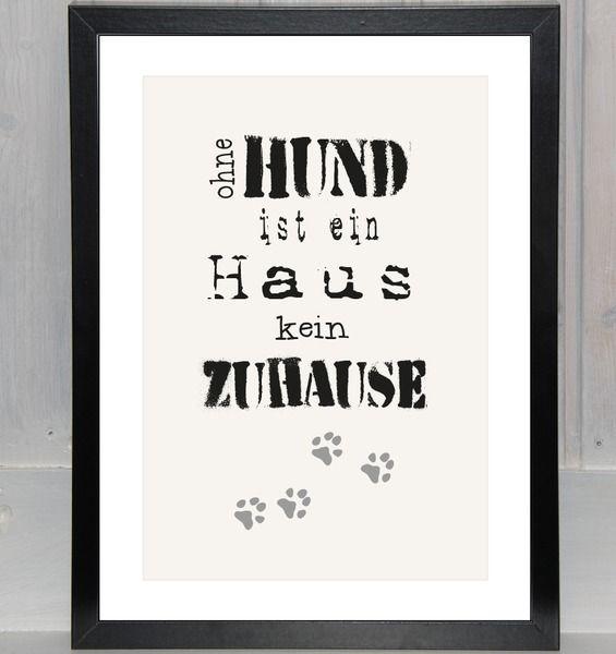 Ohne HUND ist ein Haus kein ZUHAUSE von bei.werk ★ prints & more auf DaWanda.com