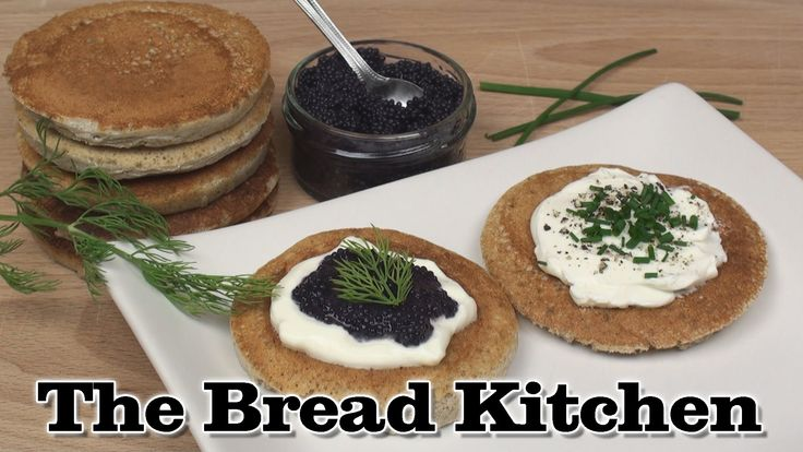 Buckwheat Blinis Recipe in The Bread Kitchen - YouTube