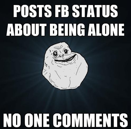17 Best Images About Forever Alone On Pinterest My Life