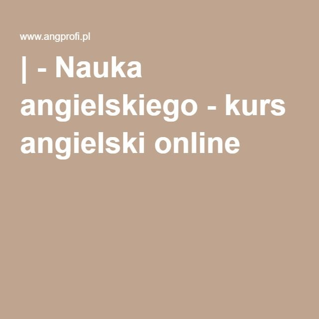 | - Nauka angielskiego - kurs angielski online