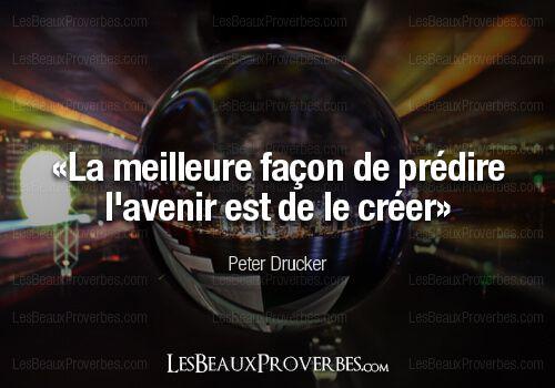 Les Beaux Proverbes – Proverbes, citations et pensées positives » » Prédire l'avenir