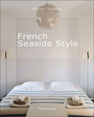 Hamptons.com | Hamptons Style | Interiors | 'French Seaside Style' Explores Nautical Rooms With A French Twist