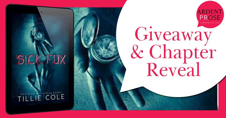 Calling All Bookaholics: Chapter Reveal & Giveaway  - Sick Fux By Tillie Co...