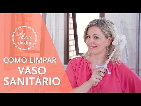 COMO LIMPAR VASO SANITÁRIO | A DICA DO DIA COM FLÁVIA FERRARI - YouTube