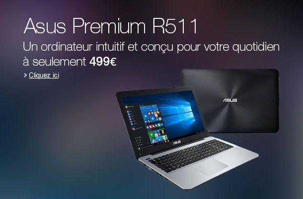 Asus Premium R511LA-XO2634T PC portable pas cher prix Ordinateur Portable Amazon 499.00 € TTC au lieu de 549 €