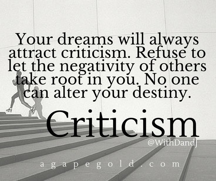 #Criticism #Purpose #KeepYourDreamsAlive #MentalToughness #YouCanAndYouWill #IAmAWarrior http://www.agapegold.com
