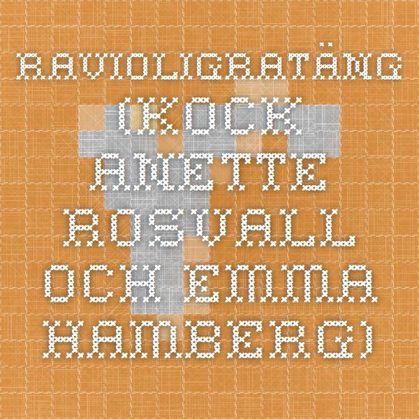 Ravioligratäng (kock Anette Rosvall och Emma Hamberg)