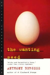 Anthony Burgess: The Wanting Seed (11,30€)