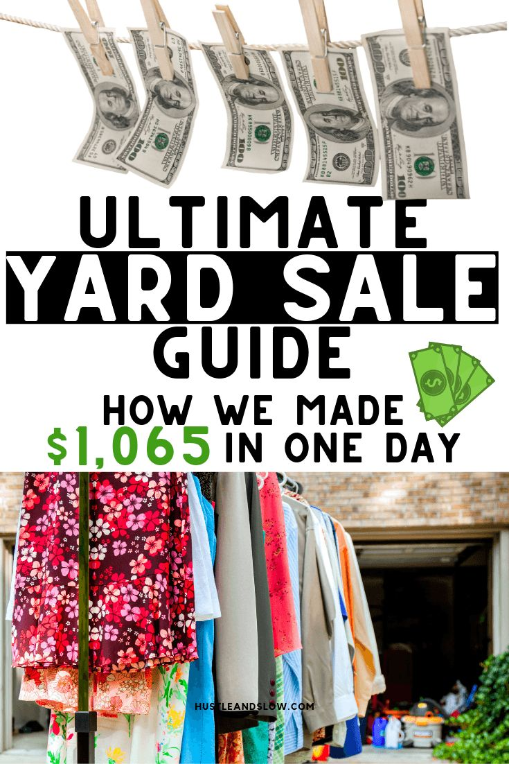 Yard Sale Tips | How we made $1065 selling our stuff – Hustle & Slow – Best of HustleandSlow.com