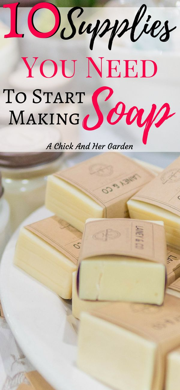 Searching around to find out how to start making soap got really overwhelming! This is the perfect list of the basics you need to start making soap!  #coldprocesssoap #makeyourownsoap #soapmaking  #soap #DIY #craft #artisansoap #naturalskincare #homesteading #achickandhergarden