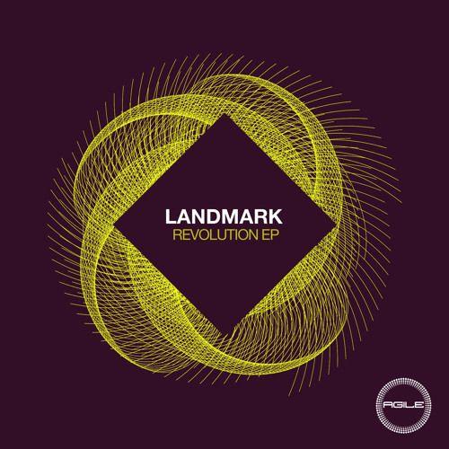 Landmark - Revolution (Original Mix) by Agile Recordings | Free Listening on SoundCloud