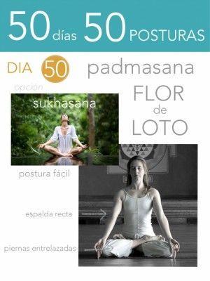 50 días 50 posturas. Día 50. Flor de loto
