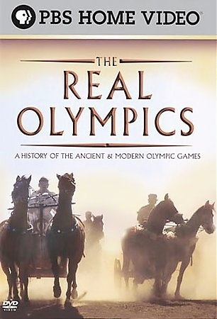 The Real Olympics [GV23 .R43 2004] To mark the Olympics' 2004 return to its birthplace of Athens, this series tells the 'real' story of the original games. It combines lavish reconstruction of the ancient Greek games with dramatic highlights from the modern olympics